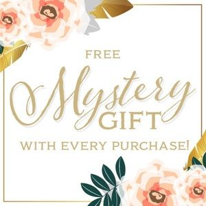 FREE MYSTERY GIFT WITH EVERY PURCHASE 😘